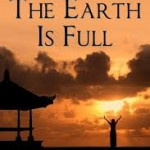 The Earth is Full
